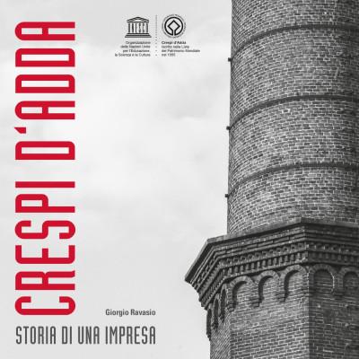 PUBBLICAZIONE Crespi d'Adda, storia di una impresa.
